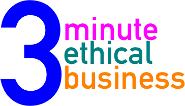 3 Minute Ethical Business